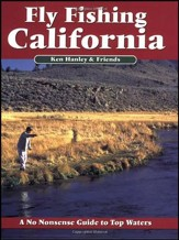 Fly Fishing California, 2nd Edition