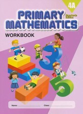 Primary Mathematics Workbook 4A  (Standards Edition)