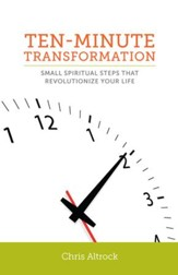 Ten-Minute Transformation: Small Spiritual Steps that Revolutionize Your Life - eBook