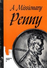 A Missionary Penny: And How it Bought a Baby / New edition - eBook