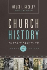 Church History in Plain Language: Fourth Edition - eBook
