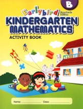 EarlyBird Kindergarten Math (Standards Edition) Activity Book B