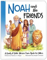 Noah and His Friends
