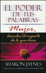 El Poder de tus Palabras Mujer  (The Power of a Woman's Words)