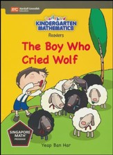 Kindergarten Math Reader: The Boy  Who Cried Wolf
