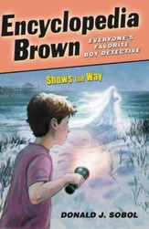 Encyclopedia Brown Shows the Way - eBook