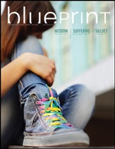 Bible-in-Life High School Blueprint (Student Magazine), Fall 2017