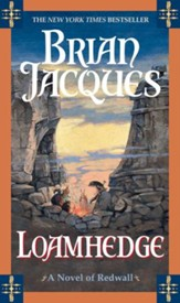 Loamhedge: A Novel of Redwall - eBook