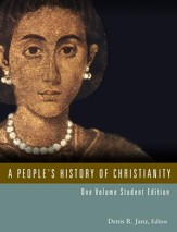 A People's History of Christianity, One Volume Student Edition