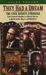 They Had a Dream: The Civil Rights Struggle from Frederick Douglass...MalcolmX - eBook