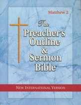 Matthew: Part 2 [The Preacher's Outline & Sermon Bible, NIV]
