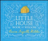 The Little House Book of Wisdom