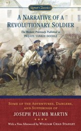 A Narrative of a Revolutionary Soldier: Some Adventures, Dangers, and Sufferings of Joseph Plumb Martin - eBook