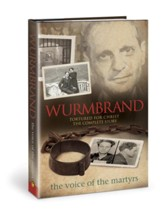 Wurmbrand: Tortured for Christ, The Complete Story