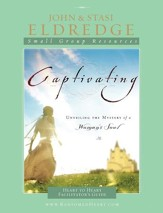 Captivating Heart to Heart Leader's Guide: An Invitation Into the Beauty and Depth of the Feminine Soul - eBook