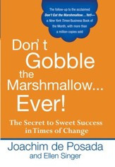 Don't Gobble the Marshmallow Ever! - eBook