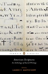 American Scriptures: An Anthology of Sacred Writings - eBook