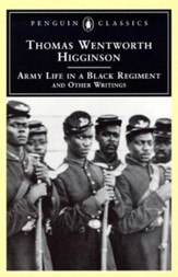 Army Life in a Black Regiment: and Other Writings - eBook