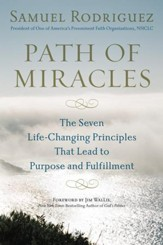 Path of Miracles: The Seven Life-Changing Principles that Lead to Purpose andFulfillment - eBook