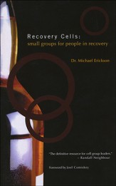 Recovery Cells: Small Groups for People in Recovery