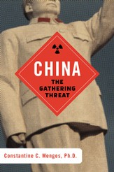 China: The Gathering Threat - eBook