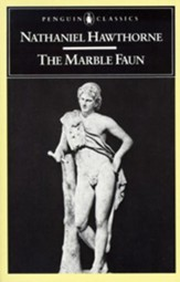 The Marble Faun: or, The Romance of Monte Beni - eBook