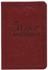 Five Love Languages Gift Edition: How to Express Heartfelt Commitment to Your Mate