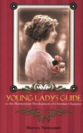 Young Lady's Guide: The Harmonious Development of Christian Character