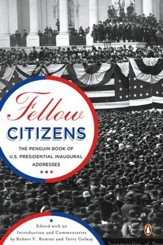 Fellow Citizens: The Penguin Book of U.S. Presidential Inaugural Addresses - eBook