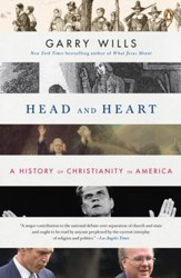 Head and Heart: A History of Christianity in America - eBook