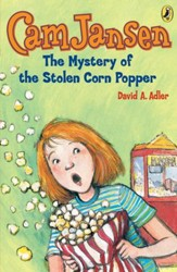Cam Jansen: The Mystery of the Stolen Corn Popper #11: The Mystery of the Stolen Corn Popper #11 - eBook