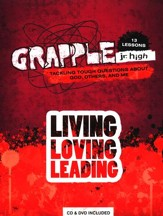 Grapple Jr. High: Living, Loving, Leading