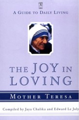 The Joy in Loving: A Guide to Daily Living - eBook