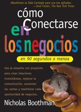 Como conectarse en los negocios en 90 segundos o menos - How to Connect in Business in 90 Seconds or Less (Spanish ed.) - eBook