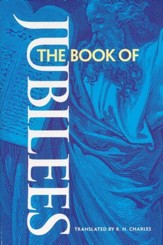 The Book of Jubilees [R.H. Charles]