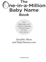 The One-in-a-Million Baby Name Book: The BabyNames.com Guide to Choosing the Best Name for Your New Arrival - eBook