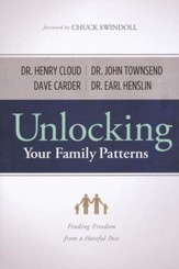 Unlocking Your Family Patterns: Finding Freedom From a Hurtful Past