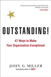 Outstanding!: 47 Ways to Make Your Organization Exceptional - eBook