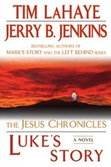 Luke's Story: The Jesus Chronicles - eBook