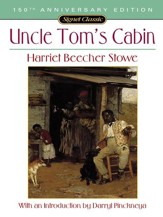Uncle Tom's Cabin: Or, Life Among the Lowly - eBook