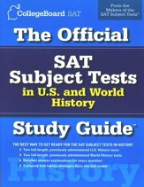 The Official SAT Subject Tests in U.S. and World History Study Guide