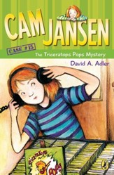 Cam Jansen: The Triceratops Pops Mystery #15: The Triceratops Pops Mystery #15 - eBook