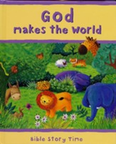 Bible Story Time: God Makes The World
