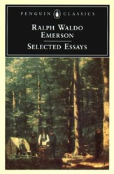 Emerson: Selected Essays: Selected Essays - eBook