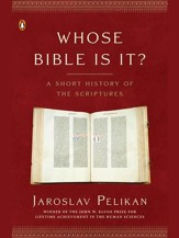 Whose Bible Is It?: A Short History of the Scriptures - eBook
