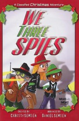 We Three Spies: A Classified Christmas Adventure