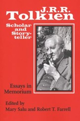 J. R. R. Tolkien, Scholar and Storyteller: Essays in Memorium