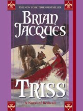 Triss: A Novel of Redwall - eBook