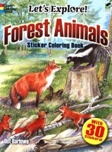 Let's Explore! Forest Animals, Sticker Coloring Book