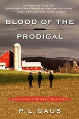 Blood of the Prodigal: An Amish-Country Mystery - eBook